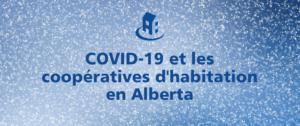 COVID-19 et les coopératives d'habitation en Alberta