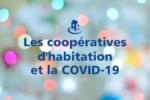 Les coopératives d'habitation et la COVID-19