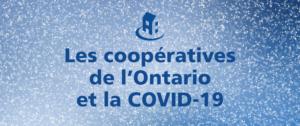 Mise à jour sur les coopératives de l'Ontario et les services essentiels