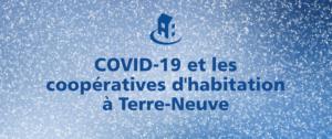 COVID-19 et les coopératives d'habitation à Terre-Neuve