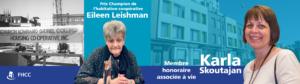 Reconnaissance de coopératrices exceptionnelles: Eileen Leishman, Karla Skoutajan et les Prix de reconnaissance